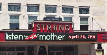 Listen To Your Mother: Atlanta at the Strand Theater in Marietta