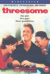 Threesome. If you have to watch it, watch it alone.